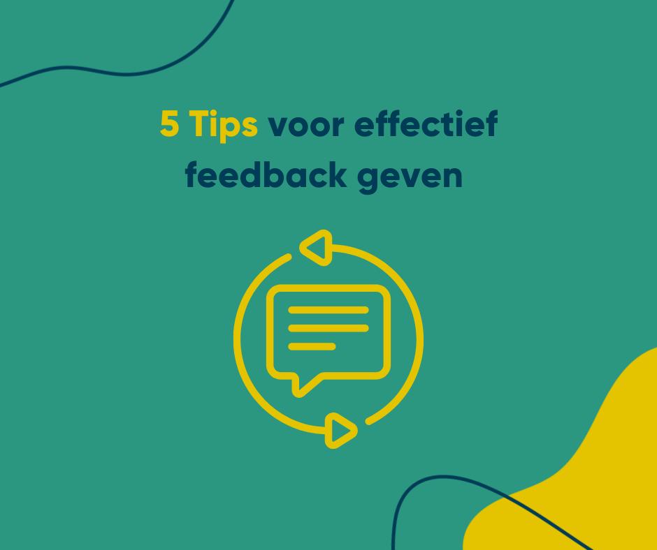 5 tips om effectief feedback te geven